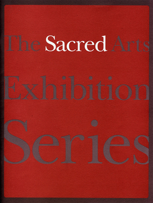The Sacred Arts Exhibition Series
