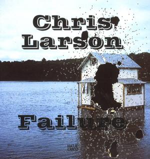 Chris Larson Failure